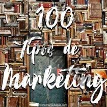 100 Tipos de Marketing