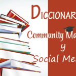Diccionario de Social Media y Community Manager