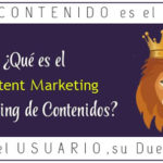 ¿Qué es el Marketing de Contenidos? Content Marketing