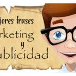 Las 101 Mejores Frases y Citas Célebres de Marketing.
