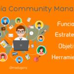 [GUÍA] Community Manager: Qué es, Funciones, Herramientas.