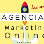 Las Mejores Agencias de Marketing Online en Madrid y España