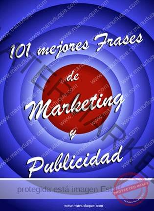 101 Frases de Marketing y Publicidad